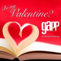 The GAPP Magazine; Valentines; Printing; Digital Printing; Signage; Packaging